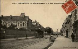 50 - CHERBOURG - RUE VAL DE SAIRE - TRAMWAY - HOSPICE - Cherbourg
