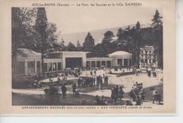 73 - AIX LES BAINS - Le Parc, Les Sources Et La Villa DAMESIN - Appartements Meublés - Aix Les Bains