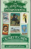 THE CATALOGUE OF INTERNATIONAL CIGARETTE CARDS ARGUS 1982 - Cigarrillos