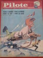 Pilote N° 163 6 Décembre 1962  Leçon De Ski Emile ALLAIS, Asterix, Les Chevaliers Du Ciel, Disneyland ... - Pilote
