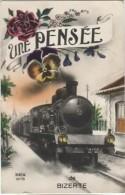 CPA - BIZERTE - UNE PENSEE DE ....(fantaisie Ferroviaire Train) - Edition Rex - Tunesië