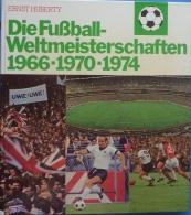 Die Fußball-Weltmeisterschaften 1966-1970-1974 - Books, Magazines, Comics