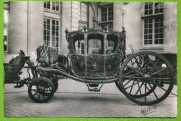CHATEAU DE COMPIEGNE - Le Musée De La Voiture Berline De Gala France époque Louis XV Carrosse - Taxi & Carrozzelle