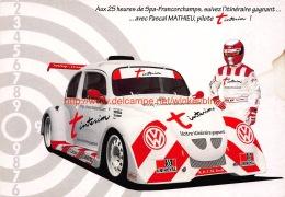 25 Heures De Spa-Francorchamps. Pascal Mathieu - Sport Automobile