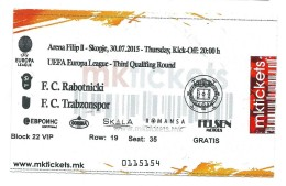 Ticket Football Mach Rabotnicki ( Macedonia ) - Trabzonspor ( Turkey ),UEFA Europa League 2015 - Tickets - Vouchers