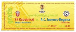 Ticket Football Mach Rabotnicki ( Macedonia ) - Juvenes - Dogana ( San Marino ),UEFA Europa League 2011 - Tickets - Vouchers