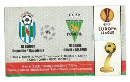 Tickets - Vouchers,Ticket For Football Match FC Renova ( Macedonia ) Vs FC Gomel ( Belarus ),soccer.2012 - Match Tickets