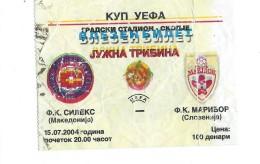 Tickets - Vouchers,Ticket For Football Match FC Sileks ( Macedonia ) Vs FC Maribor ( Slovenia ),soccer.2004 - Tickets D'entrée