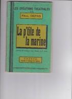 PAUL DEPAS CREATIONS THEATRALES  LA P'TITE DE LA MARINE - Documents Historiques