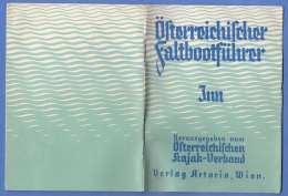 Österreichischer FALTBOOTFÜHRER - INN Von Landeck Bis Zur Mündung, Original Heft 1933?, Herausgegeben V.Österr.Kajak ... - Mappe