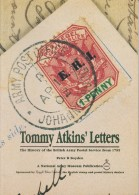 TOMMY ATKINS' LETTERS -THE HISTORY OF THE BRITISH ARMY POSTAL SERVICE FROM 1795 By  P.B. BOYDEN - Correomilitar E Historia Postal