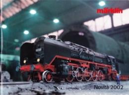 CATALOGO MARKLIN - NOVITA' 2002 - Catalogues