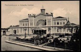 5608 - Alte Ansichtskarte - Pernambuco Estação Central - Estación Estacion - La Gare Station - Recife