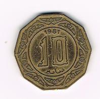 °°° ALGERIA  10 DINARS  1981 - Algérie