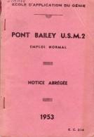 Pont Bailey US - Document Armée De Terre Génie 1953 - 60 Pages Avec Nombreux Croquis & Illustr. - Books