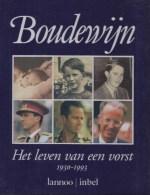 BOUDEWIJN  -  Het Leven Van Een Vorst  1930  -  1993 - Histoire
