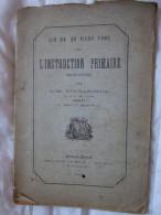 L´INSTRUCTION PRIMAIRE OBLIGATOIRE / JM VIGNANCOUR / DEDICACE DE L´AUTEUR / 1882 / CLERMONT FERRAND - Livres, BD, Revues
