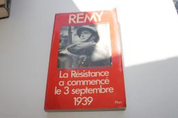 La Résistance A Commencé Le 3 Septembre- Remy - Books