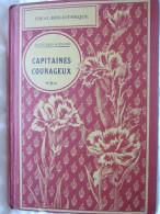 CAPITAINES COURAGEUX / RUDYARD KIPLING / ILLUSTRATIONS DE MAURICE TOUSSAINT / 1921 / HACHETTE - Ideal Bibliotheque