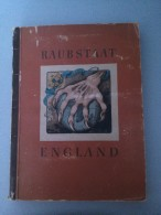 Livre Sur L évolution De L Angleterre En Allemand (raubstaat England) - Libri, Riviste, Fumetti