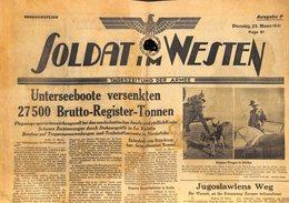 H4904SOLDAT IM WESTENNo.81 1941Ausgabe P March 25German Field NewspaperUnterseeboot Versenkten 27500 Brutto-Regis - Revues & Journaux