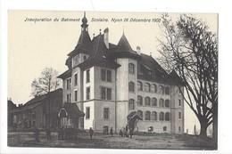 15261  -  Nyon Inauguration Du Batiment Scolaire Nyon Décembre 1908 - VD Vaud