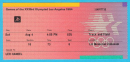 SUMMER OLYMPIC GAMES - LOS ANGELES 1984. Track And Field Official Ticket * Athletisme Athletik Atletismo Atletica Billet - Biglietti D'ingresso