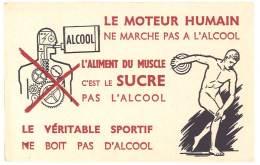 Buvard Le Moteur Humain Ne Marche Pas à L'alcool... Sportif ... Discobole - Buvards, Protège-cahiers Illustrés