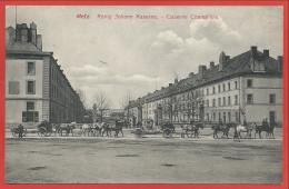 57 - METZ - König Johann Kaserne - Caserne Chambière - Editeur Frings Et Garms - Luxembourg N° 188 - Metz