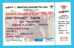 RNK SPLIT : DINAMO Zagreb - 2012. Croatia Premier League Football Soccer Match Ticket * Fussball Calcio Foot Billet Foot - Eintrittskarten