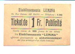 """Ticket Publicité Photographie De 1 Fr.contre Remise De 100 Francs De Ces Tckets / Les Etablissements """"LUMINA"""" Le Mans - Bons & Nécessité"""