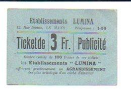 """Ticket Publicité Photographie De 3 Fr.contre Remise De 100 Francs De Ces Tckets / Les Etablissements """"LUMINA"""" Le Mans - Buoni & Necessità"""