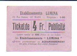 """Ticket Publicité Photographie De 4 Fr.contre Remise De 100 Francs De Ces Tckets / Les Etablissements """"LUMINA"""" Le Mans - Bonds & Basic Needs"""