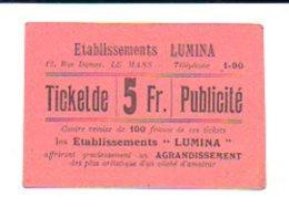 """Ticket Publicité Photographie De 5 Fr.contre Remise De 100 Francs De Ces Tckets / Les Etablissements """"LUMINA"""" Le Mans - Buoni & Necessità"""