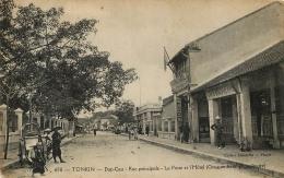 TONKIN  DAP CAU RUE PRINCIPALE POSTE ET HOTEL - Viêt-Nam
