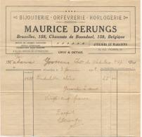 Facture. Bijouterie-Orfèvrerie-Horlogerie. Maurice Derungs, Bruxelles, Chaussée De Boondael. 1918. - Bélgica