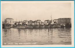 SPLIT - NAVY OF YUGOSLAVIA KINGDOM IN PORT ( Croatia ) * Vintage Postcard , Not Travelled - Croatia