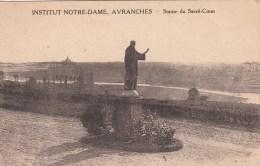 50 - AVRANCHES - Institut Notre-Dame - Statue Du Sacré-Coeur - Avranches