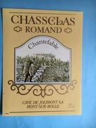 1548- Suisse  Chasselas  Romand Chantefable - Etiquettes