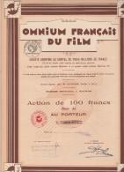 OMNIUM FRANCAIS DU FILM  - ACTION DE 100 FRANCS  - 1928 - Cinéma & Théatre