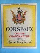 1573 -  Suisse Vaud Corseaux Clos De Chatonneyre Dorin - Etiquettes