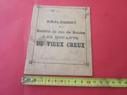 """1908/1911 Réglement Statut Société De Jeu De Boules """"Les Enfants DU VIEUX CREUX""""commune D'Isieux-4 Ans Cotisation Payées - Documents Historiques"""