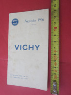 1936 AGENDA VIERGE DE VICHY ALLIER SOURCE DE L'ETAT --CÉLESTINS-HÔPITAL-GRANDE-GRILLE-CHOMEL-PUB DENTIFRICE PASTILLES .. - Livres, BD, Revues