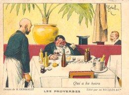 """Publicité Des Ets Ricqlès Et Cie :les Proverbes """" Qui A Bu Boira """" Signée : H.Gerbault - Illustrateurs & Photographes"""