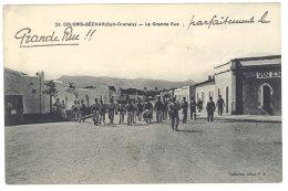 Algérie - Colomb-Bechar ( Sud-Oranais ) - La Grande Rue - Algérie
