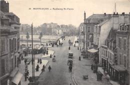 03-MONTLUCON- FAUBOURG ST PIERRE - Montlucon