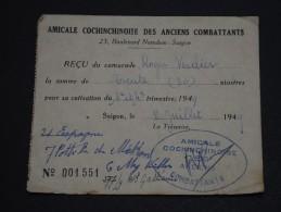 FRANCE - Reçu De Cotisation De L ´Amicale  Cochinchinoise Des Anciens Combattants En 1949 - A Voir - L 1430 - Documents