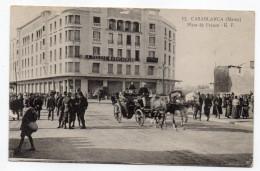 """Maroc--CASABLANCA--Place De France (très Animée, Attelage)-batiment """"Magasins Modernes--Presse Marocaine""""--Belle Carte - Casablanca"""
