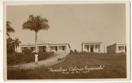 Real Photo Pinar Del Rio Sanatorio Colonia Espanola - Cuba