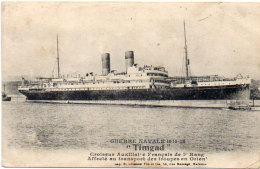 """Guerre Navale """"TIMGAD"""" Croiseur Auxiliaire Français De 1° Rang  - Transport DesTroupes En Orient    (89294) - Warships"""